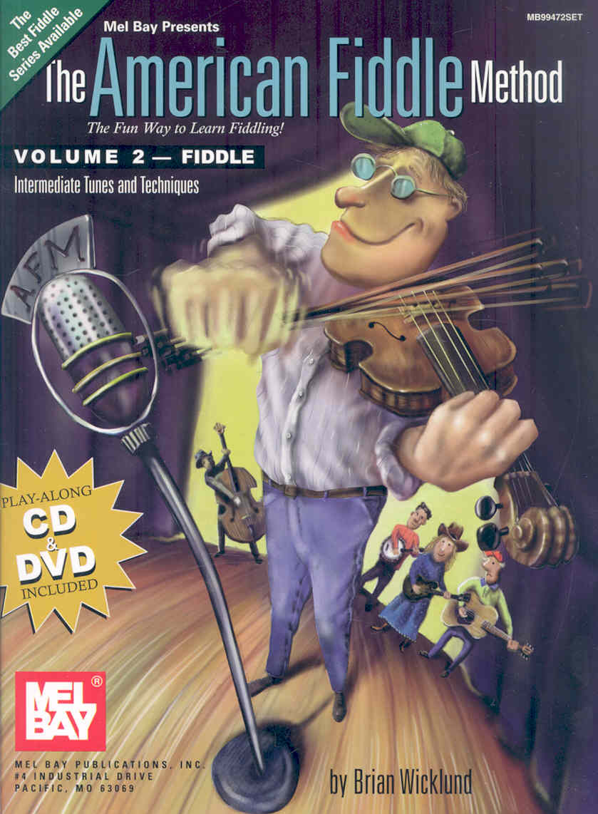 The American Fiddle Method By Wicklund, Brian